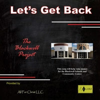 All for Christ | Let's Get Back (The Blackwell Project)