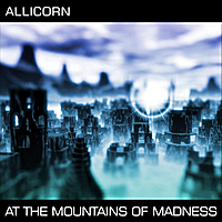 Allicorn | At the Mountains of Madness