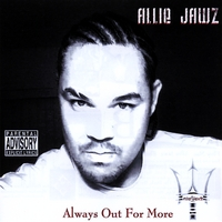 Allie Jawz | Always Out For More