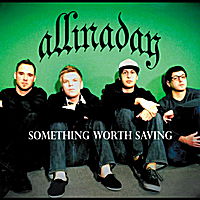 Allinaday | Something Worth Saving
