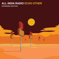 All India Radio | Echo Other (Expanded Edition)