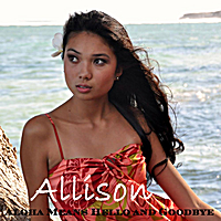 Allison | Aloha Means Hello and Goodbye