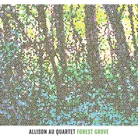 Allison Au Quartet | Forest Grove