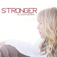 Allison Medina | Stronger