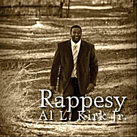 Al L. Kirk, Jr. | Rappesy: Soaking Music