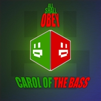 All Shall Obey | Carol of the Bass