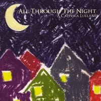 Jim Mercado, Donn S. Ehrlich, Rick Kasper, Tim Krol | All Through The Night: A Cappella Lullabies
