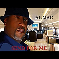 Al Mac | Send for Me