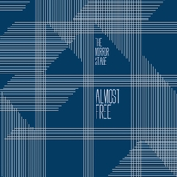 Almost Free | The Mirror Stage