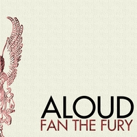 Aloud | Fan The Fury