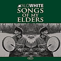 Alo White | Songs of My Elders Vol.1