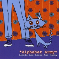 Alphabet Army | People Are Alone And Happy