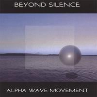 Alpha Wave Movement | Beyond Silence