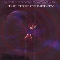 Alpha Wave Movement | The Edge of Infinity