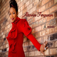 Altovise Ferguson | Beautiful Life