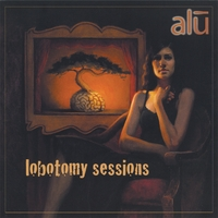 alu | Lobotomy Sessions
