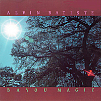 Alvin Batiste | Bayou Magic