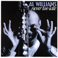 AL Williams | Never Too Late