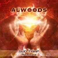 Alwoods | Sun Trap Remixes