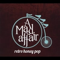 A Mad Affair | Retro Honey Pop