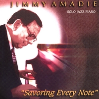 Jimmy Amadie | Savoring Every Note