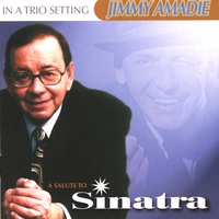 Jimmy Amadie Trio | Tribute To Sinatra