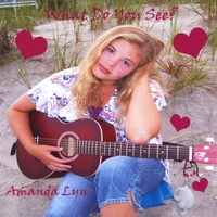 Amanda Lyn | What Do You See?