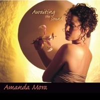 Amanda Mora | Awaiting the Sound