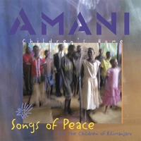 Amani Kids | AMANI - Songs of Peace for the Children of Kilimanjaro