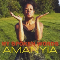 Amanyia | My Spoken Words