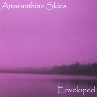 Amaranthine Skies | Enveloped