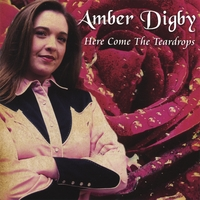 Amber Digby | Here Come The Teardrops
