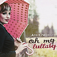 Amber Nichols | Oh My Lullaby