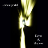 Ambientportal | Forms & Shadows