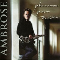 Ambrose | Pleasure Pain Dezire