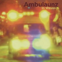 Ambulaunz | In Waves