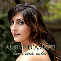 Ambyr D'Amato | Born Into Color