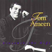 Tom Ameen | Treasure the Gift