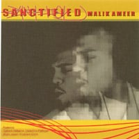 Malik Ameer : SANCTIFIED