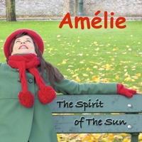 Amélie | The Spirit of the Sun