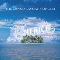 America | The Grand Cayman Concert