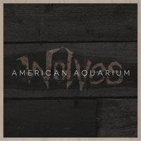 American Aquarium Wolves Revisited Cd Baby Music Store