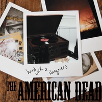 The American Dead | Hard Luck and Hangovers