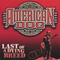 American Dog | Last of a Dying Breed
