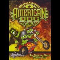 American Dog | All Over the Road - Volume Two DVD