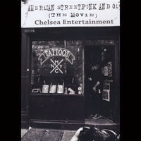 Chelsea Entertainment | American Streetpunk and Oi (The Movie)