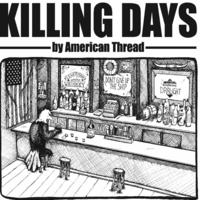 American Thread | Killing Days