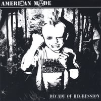 Amerikan Made | Decade Of Regression