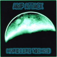Amp Attack | Hardcore Techno
