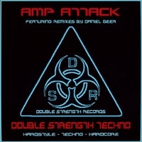 Amp Attack | Double Strength Techno